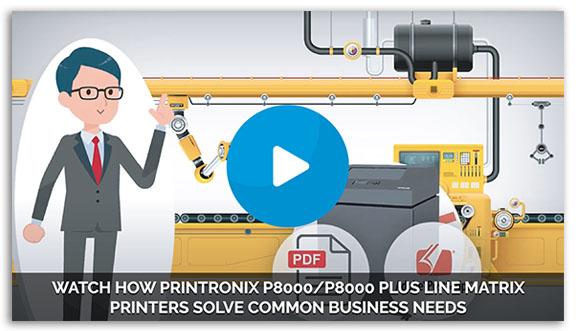 Watch How Printronix P8000 Line Matrix Printers Solve High-volume Industrial Printing Challenges